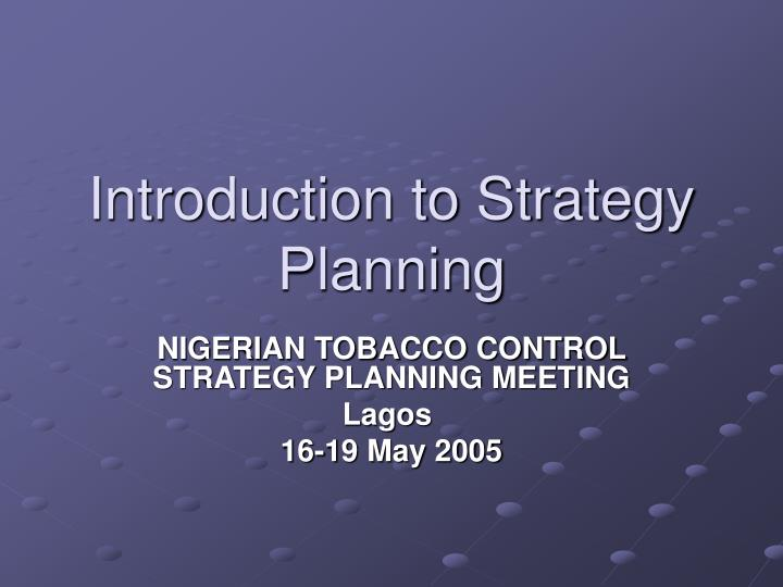 Introduction to strategy planning
