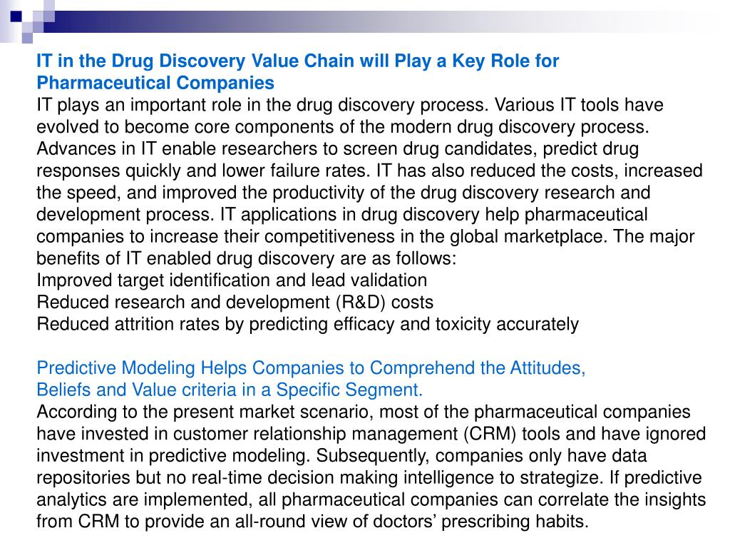 IT in the Drug Discovery Value Chain will Play a Key Role for