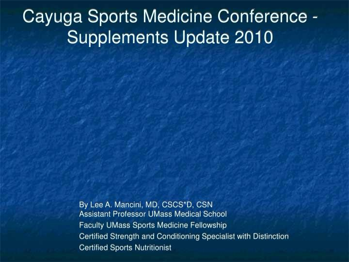 cayuga sports medicine conference supplements update 2010 n.