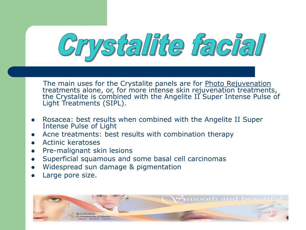 Crystalite facial