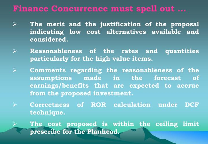 Finance Concurrence must spell out ...