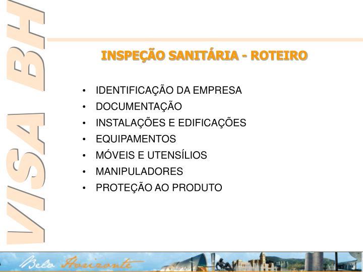 INSPEÇÃO SANITÁRIA - ROTEIRO