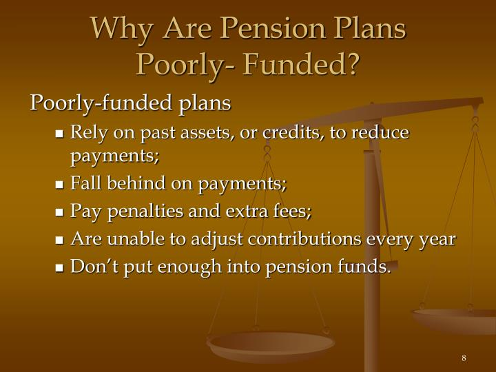 Why Are Pension Plans