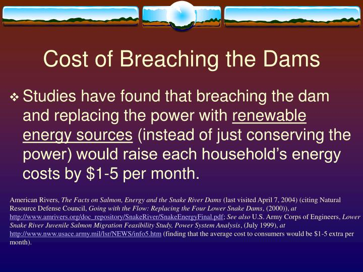 Cost of Breaching the Dams