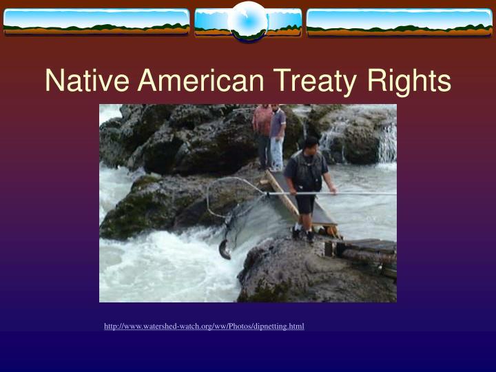 Native American Treaty Rights