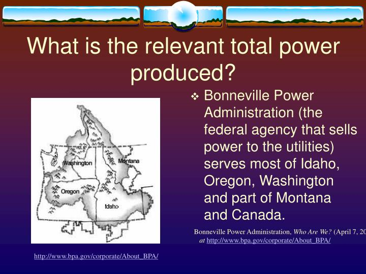 What is the relevant total power produced?