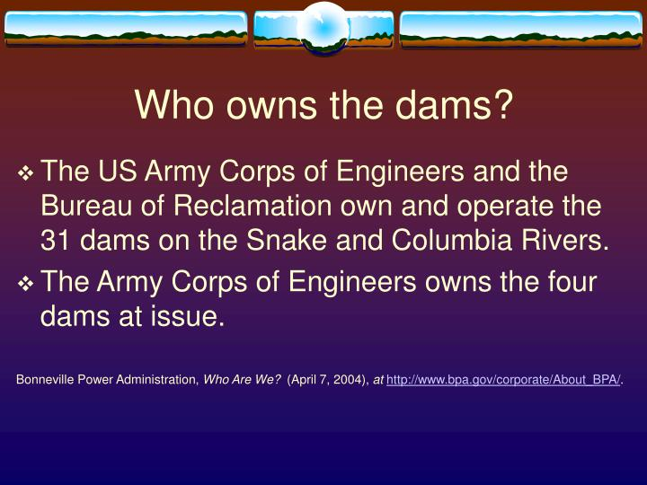 Who owns the dams?