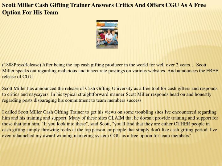 Scott Miller Cash Gifting Trainer Answers Critics And Offers CGU As A Free Option For His Team