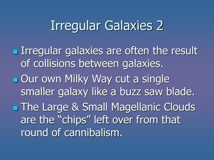 Irregular Galaxies 2