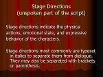 stage directions unspoken part of the script