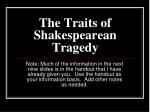the traits of shakespearean tragedy