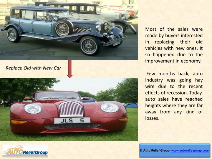 Most of the sales were made by buyers interested in replacing their old vehicles with new ones. It s...