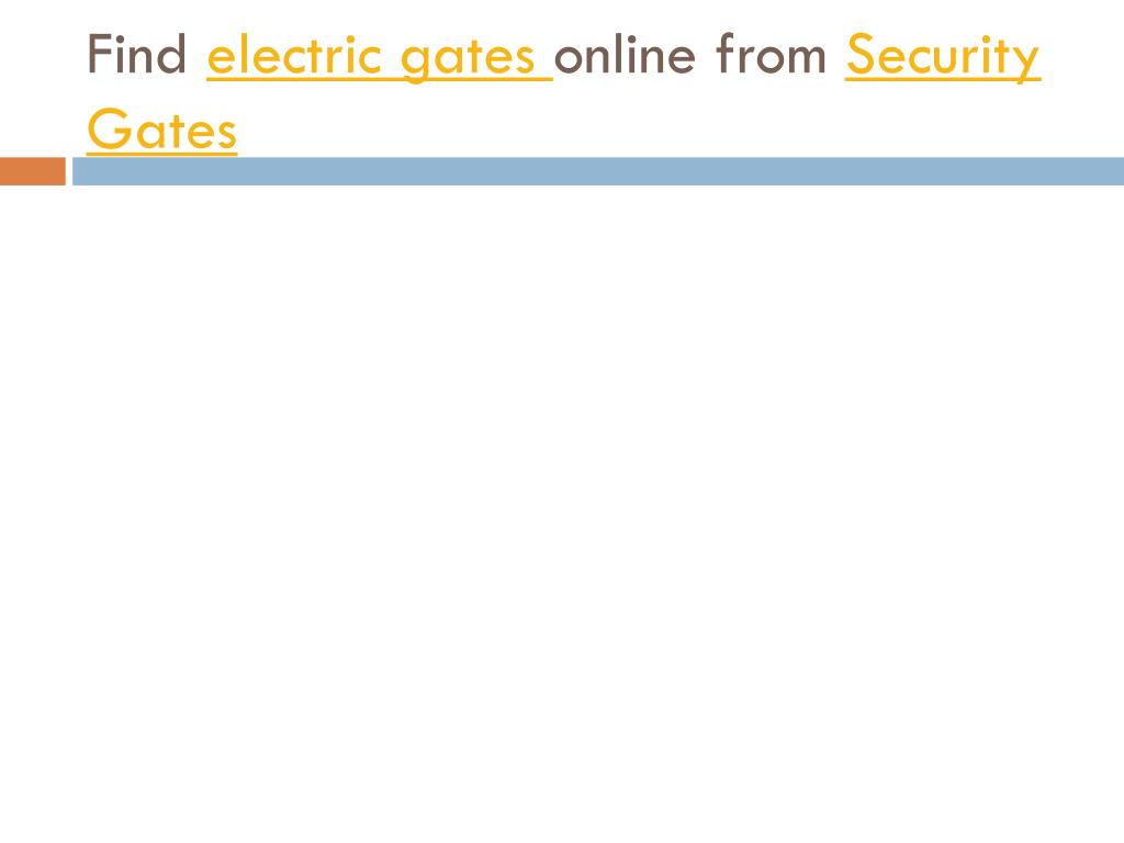find electric gates online from security gates l.