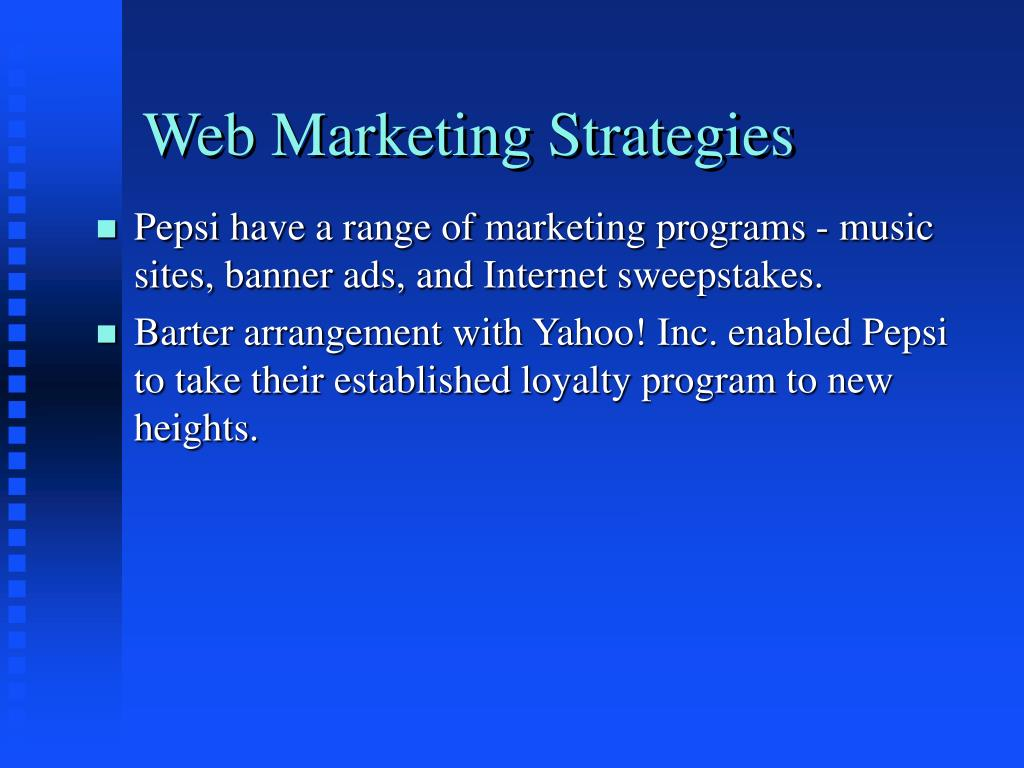 PPT - Pepsi Cola Co : Web Marketing Strategies PowerPoint