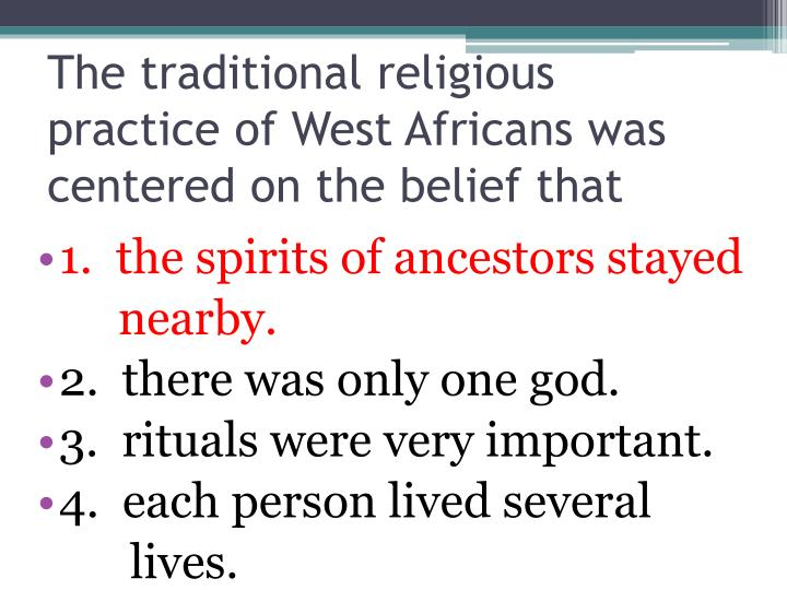 an analysis of the traditional west african religion practices and preferences It's important in discussing the cosmology of african traditional religion to not to the indigenous practices in african religion west africa, but is very.