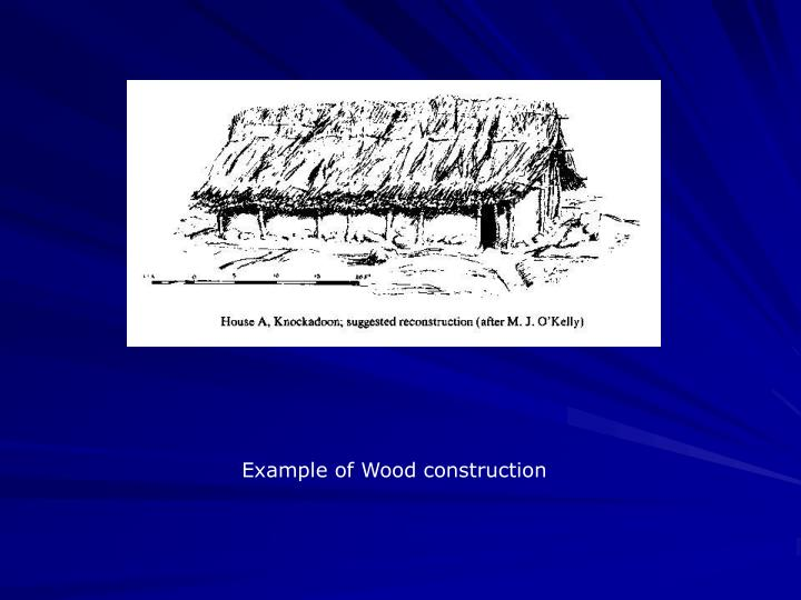 Example of Wood construction