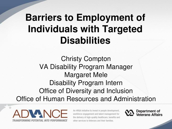 the barriers preventing people with disabilities from employment There are examples in the research of people with learning disabilities working as analysts, consultants and managers but, we have to keep the progress in perspective employers still have a way to go to fully utilise the talent available when we surveyed over 1,000 people with learning disabilities a different message came out.