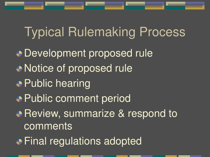 Typical Rulemaking Process