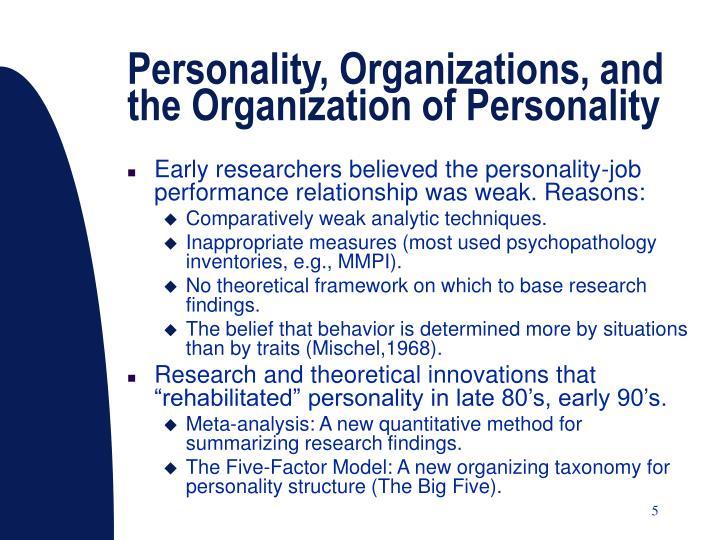 Personality, Organizations, and the Organization of Personality