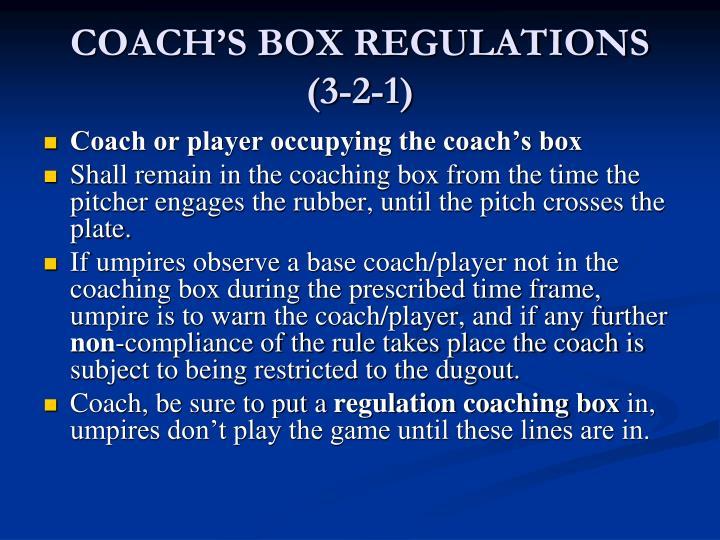 COACH'S BOX REGULATIONS