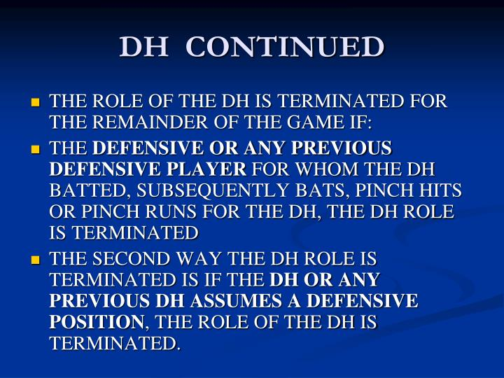 DH  CONTINUED