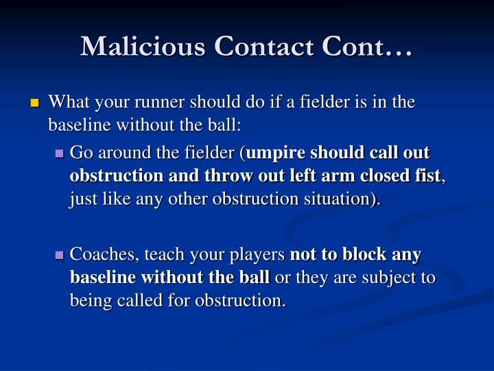 Malicious Contact Cont…