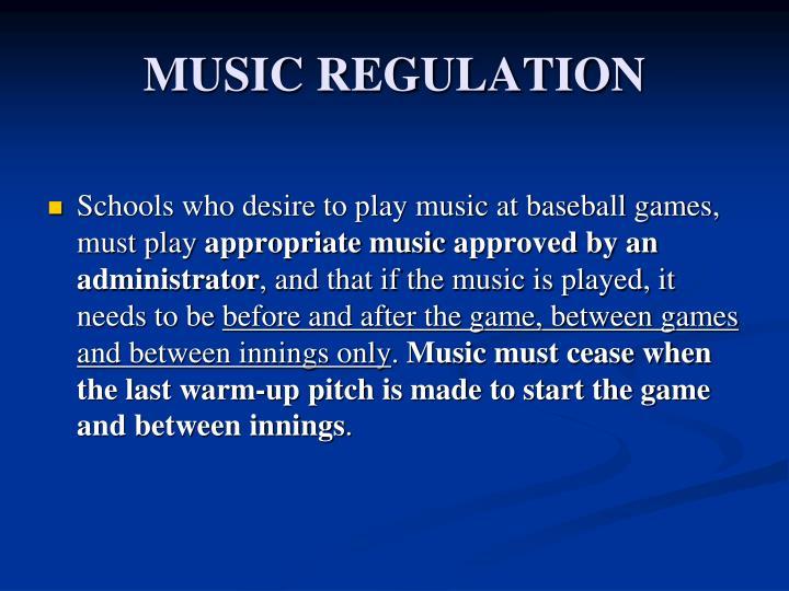 MUSIC REGULATION