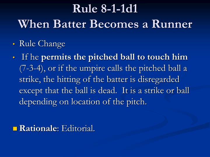 Rule 8-1-1d1