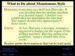 what to do about monotonous style