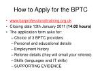 how to apply for the bptc