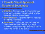 i female visual appraisal structural soundness