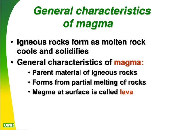 General characteristics of magma