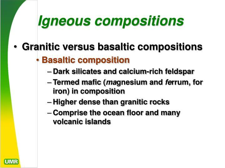 Igneous compositions