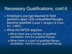 necessary qualifications cont d