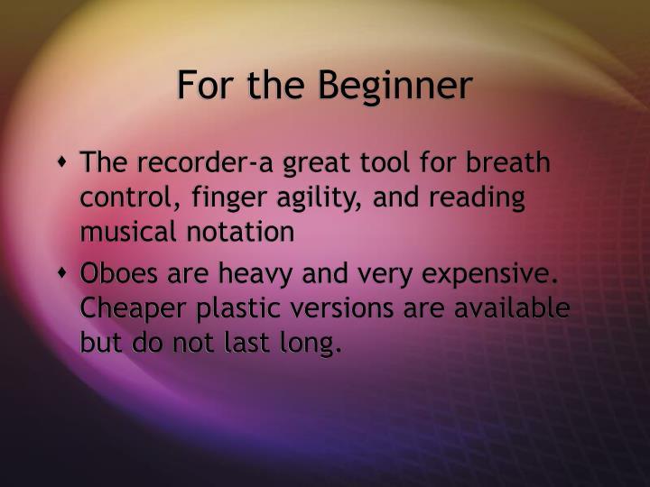 For the Beginner