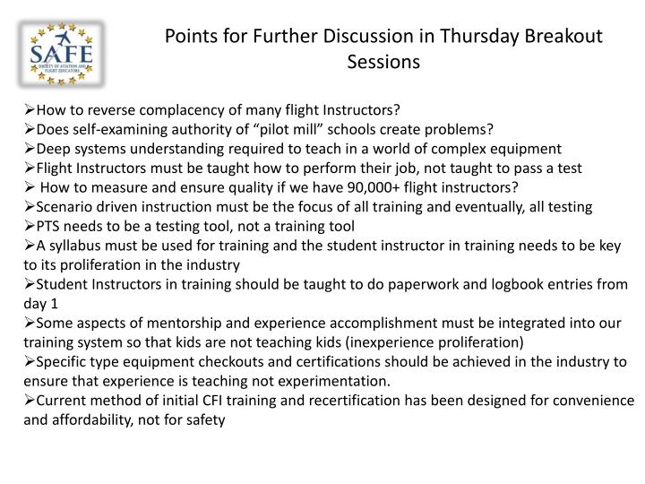 Points for Further Discussion in Thursday Breakout Sessions