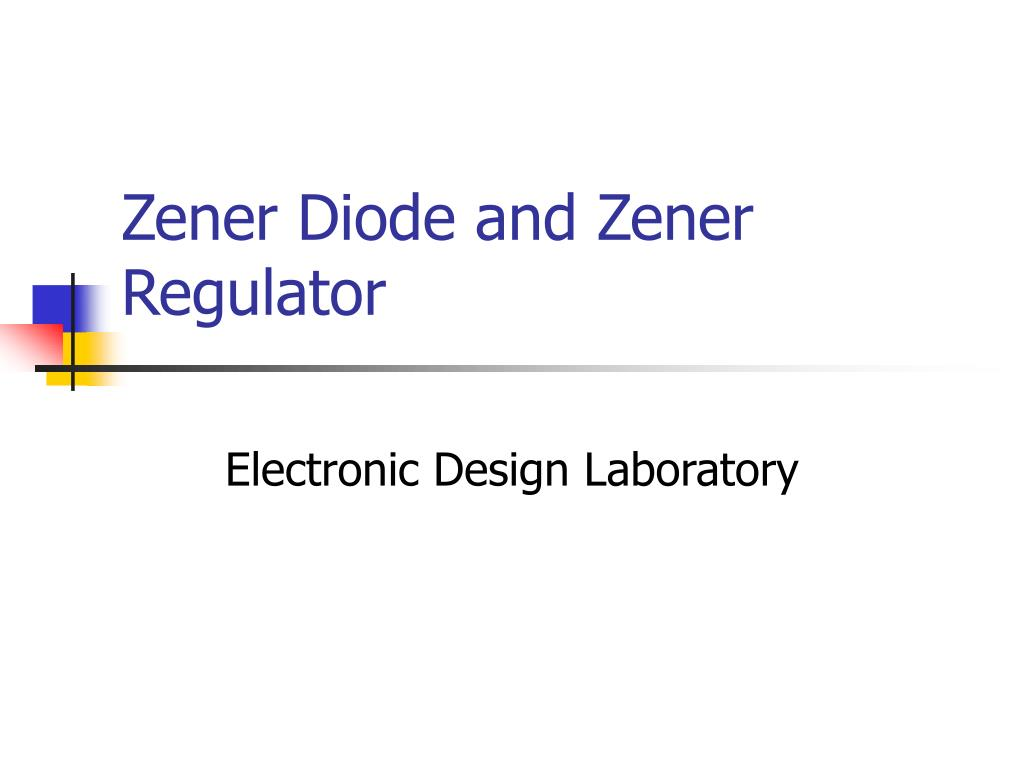 Ppt Zener Diode And Regulator Powerpoint Presentation Id A In Simple Circuit N