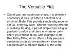 the versatile flat
