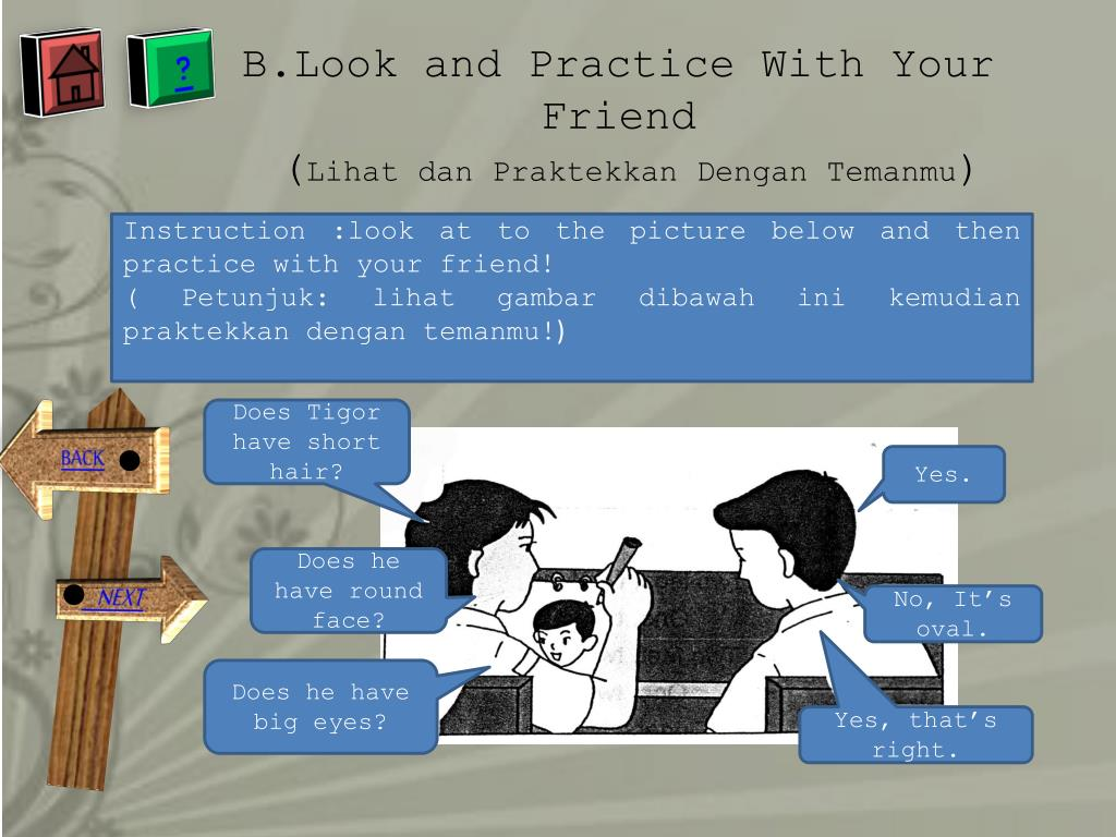 B.Look and Practice With Your Friend