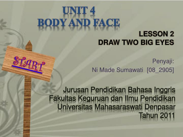 Unit 4 body and face