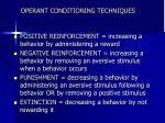 operant conditioning techniques