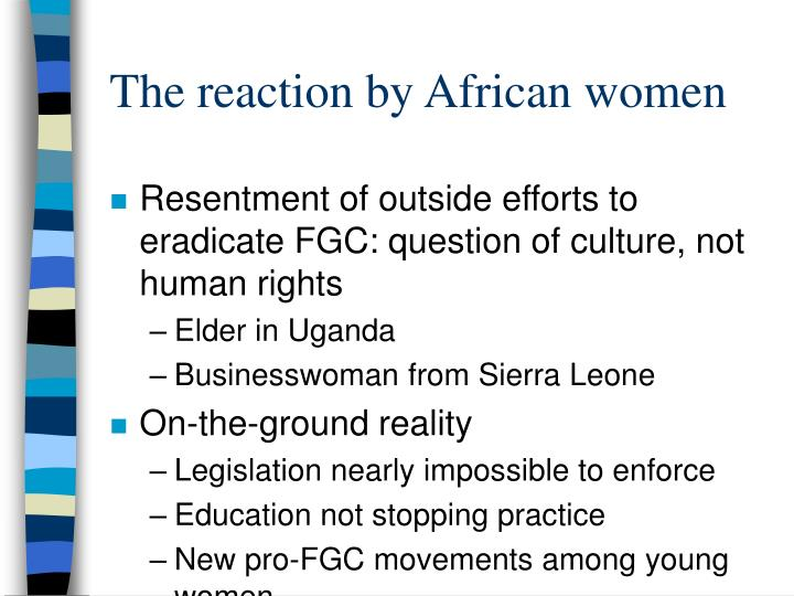 The reaction by African women