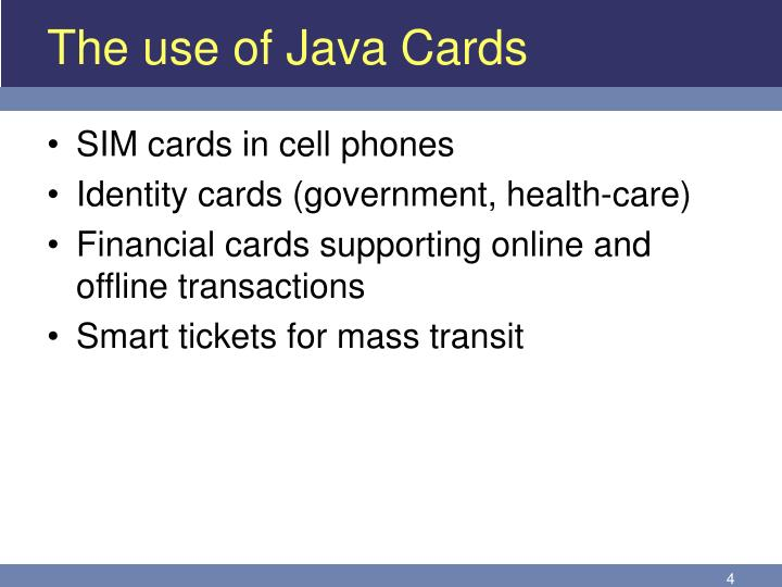 The use of Java Cards