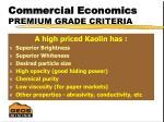 commercial economics premium grade criteria