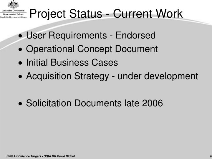 Project Status - Current Work