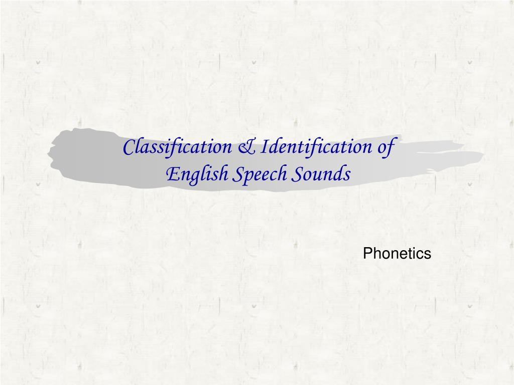 classification of speech sounds