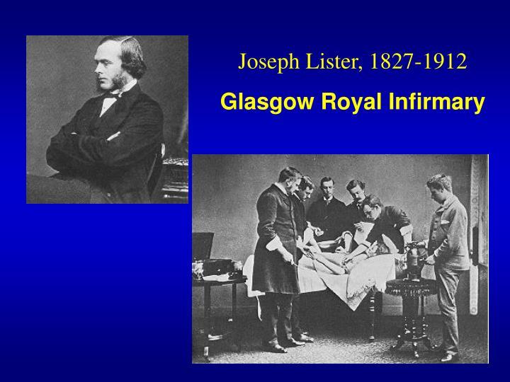 Joseph Lister, 1827-1912