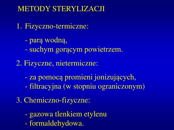 METODY STERYLIZACJI