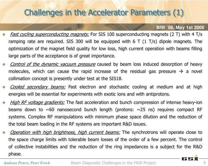 Challenges in the Accelerator Parameters (1)