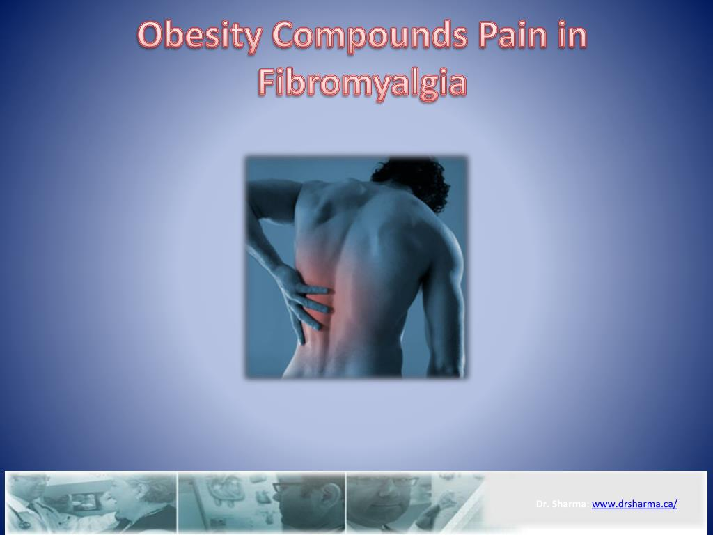 obesity compounds pain in fibromyalgia l.